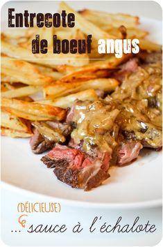 ..Entrecôte de boeuf Angus, sauce à l'échalote.. Sauce Entrecote, Boeuf Angus, Sans Gluten, I Foods, Beef Recipes, Chicken, Sauces, India, Dressing
