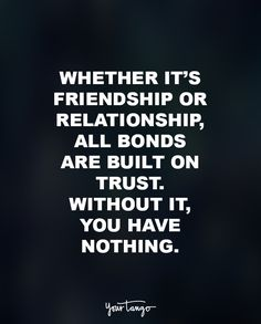 Trust Quotes 30 Quotes That Show Why Trust Is Everything In Relationships  Trust .