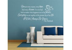"""You Are Every Reason, Hope """"The Notebook""""  Quote Design Vinyl Wall Decal for Decorating. Many Colors Large Design. $26.99, via Etsy."""