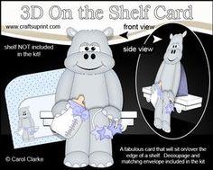 **COMING SOON**  Little Baby Harold Hippo  3D On the Shelf Card Kit  -  http://www.craftsuprint.com/carol-clarke/?r=380405