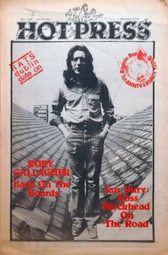 hot press Irish Rock, Rory Gallagher, Odd Fellows, Concert Posters, Music Posters, Tour Posters, Best Rock, Him Band, Jimi Hendrix