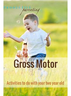 1000 images about two year old on pinterest 2 year olds for Gross motor skills for 2 year olds