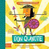 Don Quixote: A BabyLit® Spanish Language Primer (BabyLit Books) - Jennifer Adams (10/27); 978-1423638759