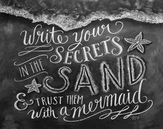 "Secrets in the Sand - Print by Lily & Val  ""Write your secrets in the sand and trust them with a mermaid"""