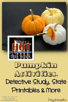Pumpkin Art, Detectives Study & Free State Printables: What's Hot in…