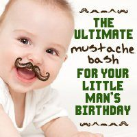 The Ultimate Mustache Bash for Your Little Man