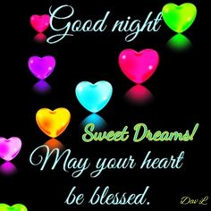 Good Night Greetings, Good Night Messages, Good Night Wishes, Good Night Sweet Dreams, Good Night Quotes, Morning Light, Good Morning, Good Night Blessings, You Are Blessed