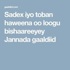Sadex iyo toban haweena oo loogu bishaareeyey Jannada  gaaldiid