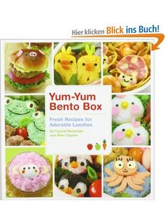 Yum-Yum Bento Box: Fresh Recipes for Adorable Lunches: Amazon.de: Ogawa Maki, Pikko Pots