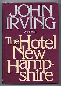 John Irving - The Hotel New Hampshire  my first Irving - love it!
