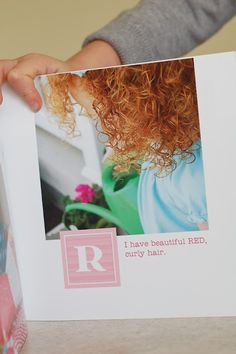 TO MAKE:  ABC Book describing your child. I will do this :)