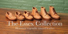 The Essex Collection - Horween veg tanned leather Mens Style Guide, Leather Design, Vegetable Tanned Leather, Style Guides, Hiking Boots, Mens Fashion, Men's Style, Stuff To Buy, Trends