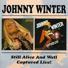 That was yesterday: Johnny Winter - Still Alive & Well [Full Album]