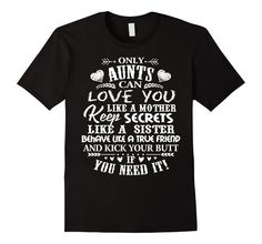 Men's Only Aunts Can Love You Like A Mother... T-Shirt 2XL Black