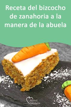 Bizcocho de Zanahoria a la Manera de la Abuela - Die Zubereitung des Bizcocho de Zanahoria. Fácil, riquísima y con un valor nutricional fantástic - Apple Recipes, My Recipes, Cake Recipes, Cooking Recipes, A Food, Food And Drink, Gourmet Desserts, Holiday Cakes, Cakes And More
