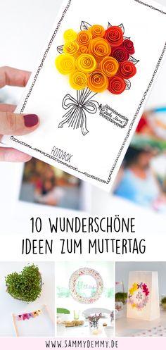 Die 10 schönsten Muttertagsgeschenke zum selber basteln