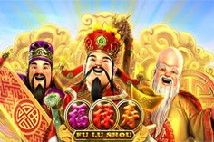 Play the new slot Fu Lu Shou Slot for free!
