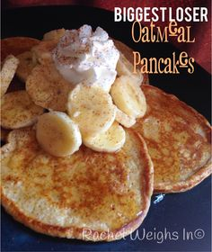 Hello! Welcome to my first recipe post here on Rachel Weighs In. What could be a better first recipe than pancakes?! Yummy, comforting pancakes… These Biggest Loser Oatmeal pancakes are delicious, high in protein and will keep you feeling full all morning. Topped with a sliced banana, Fat Free Reddi Wip, light pancake syrup and …