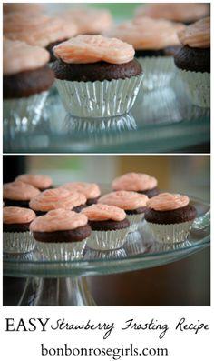 Easy strawberry frosting recipe that's perfect for Valentine's Day cupcakes and more... via bonbonrosegirls.com