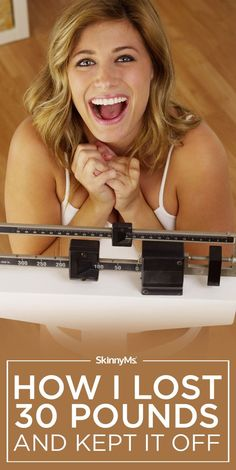 How I Lost 30 Pounds and Kept It Off. Here's how you can too! #weightloss