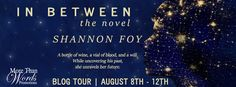 Smokin' Hot Reads: Blog Tour, Review and Giveaway: In Between: the Novel by…