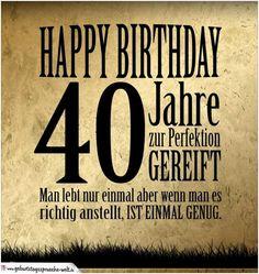 kurze geburtstagswuensche zum 40 mann Retro Birthday, 40th Birthday Cards, Birthday Bash, Happy Birthday, Birthday Gifts, Short Birthday Wishes, Diy Projects For Beginners, Disney Tattoos, New Hobbies