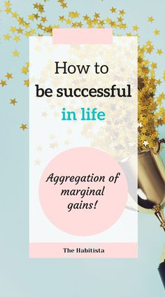 This is how to build a successful life! Check out how you can use the aggregation of marginal gains to accomplish your life goals - it's easier than you think! how to better yourself | intentional living How To Better Yourself, Improve Yourself, Life Values, What Is Something, Be A Better Person, Life Goals, Healthy Habits, Gain, Success