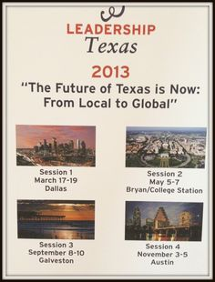 "Leadership Texas • 2013 • ""A Tale of Two Cities"" •  March 17-19th • Adolphus Hotel • Dallas Texas • Session 1"