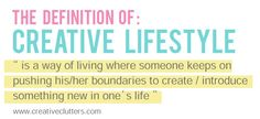 quote : definition of creative lifestyle