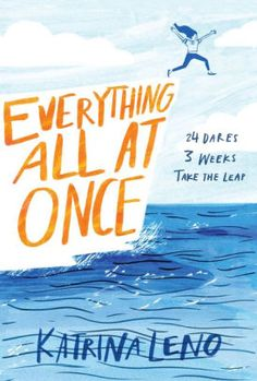 Cover Reveal: Everything All at Once by Katrina Leno - On sale June Date, Ya Books, Books To Read, Everything All At Once, Ya Novels, Romance Novels, Latest Books, Book Cover Design, Book Design