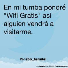 En mi tumba pondré Wifi Gratis
