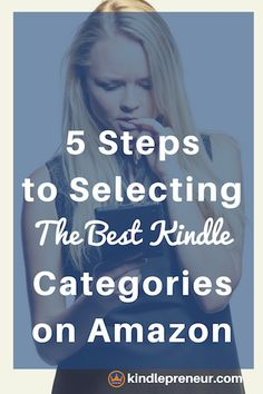 Choosing kindle categories on Amazon can be easy in these 5 steps. Learn how to select the best ebook categories. Book Marketing | Self Publishing | Sell books | Author | Writing a book | Writers