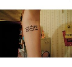 """""""what the heart once owned it shall never lose"""" tattoo"""