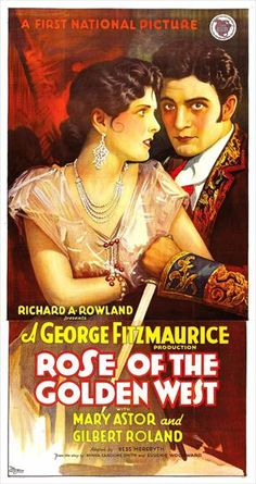 Rose of the Golden West, 1927. #vintage #movies #posters #1920s