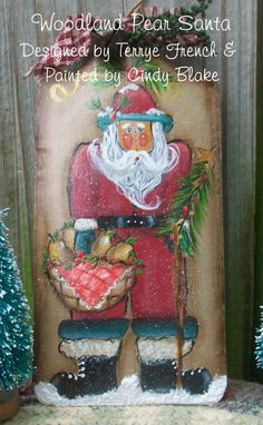 """Terrye French Designs """"Painting with Friends"""".: Woodland Pear Santa"""
