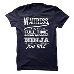 Ninja Waitress T-Shirts, Hoodies. Check Price Now ==►…