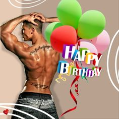 Happy Birthday Status, Happy Birthday Wishes Quotes, Happy Birthday Images, Its My Bday, Good Morning Nature, Hommes Sexy, Black Men, Sexy Men, Birthdays
