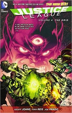 Justice League Vol. 4: The Grid (The New 52), Geoff Johns, 9781401250089, 9/2
