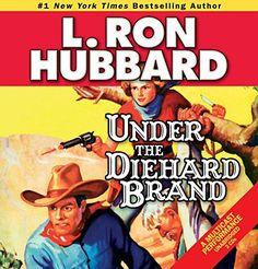 Under the Diehard Brand (Western Short Stories Collection)