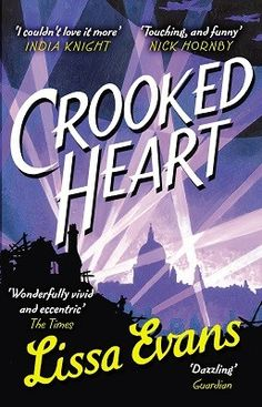 Crooked Heart ((Book Club Jan 2016)