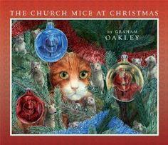 The Church Mice at Christmas: Amazon.co.uk: Oakley Graham: Books