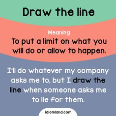"English idiom with its meaning and an example: 'Draw the line'. One of a series of ""Idiom Cards"" created by IdiomLand.com"