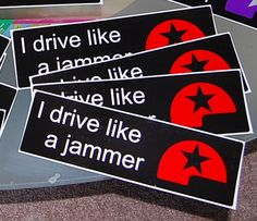 I drive like a jammer RED and BLACK bumper by CannibalCrafts, $3.00