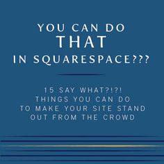 You Can Do That in Squarespace? 15 Things You Can Do to Make Your Site Stand Out from the Crowd - Cinnamon Wolfe Photography