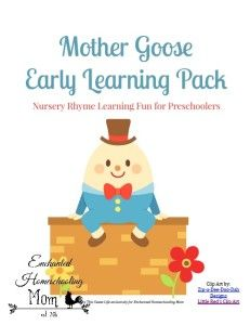 FREE Mother Goose Early Learning Pack - Enchanted Homeschooling Mom
