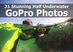 See 31 stunning half underwater GoPro photos. Plus, get 6 tips for shooting your own great half underwater photos with a GoPro and dome port.