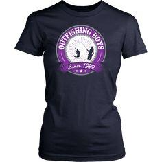 Outfishing Boys Since 1989 Women's Fishing T-Shirt