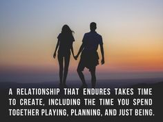 """A relationship that endures takes time to create, including the time you spend together playing, planning, and just being."", Lidy Seysener, ""Love, Lies And The Games Couples Play"", ‪#‎Relationship‬, ‪#‎BuildYourRelationship‬, ‪#‎PlayTogether‬, ‪#‎BeingTogether‬, ‪#‎Together‬, ‪#‎Love‬"