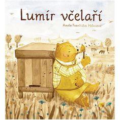 Lumír včelaří Graphic Illustration, Illustrations, Winnie The Pooh, Roman, Disney Characters, Fictional Characters, Teddy Bear, Toys, Painting