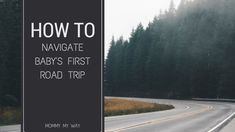 navigating baby's first roadtrip. traveling with a newborn or an infant can be tough but it is manageable.